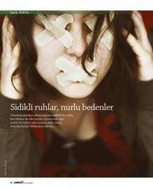 SİDİKLİ RUHLAR NURLU BEDENLER