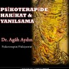 Psikoterapide Hakikat ve Yanılsama